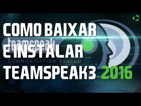 Como baixar e instalar o teamSpeak3 (ts3) PT-BR  2017