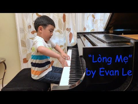 'Lòng Mẹ' (Evan Le 5 years 11 months)