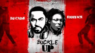 DJ Caise x Emmy Ace - Buckle Up (OFFICIAL AUDIO 2014)