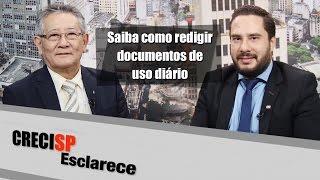 Saiba como redigir documentos de uso diário - CRECI Esclarece 278