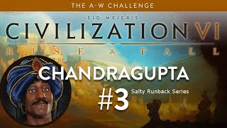 Let's Play Civilization 6: Rise and Fall - Deity - Chandragupta part 3