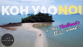 WHY YOU SHOULD VISIT KOH YAO NOI | THAILAND ISLANDS 4K