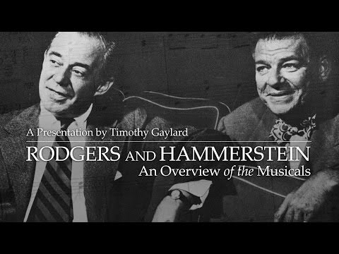"""Alumni College 2015: Timothy Gaylard's """"Rodgers and Hammerstein: An Overview of the Musicals"""""""
