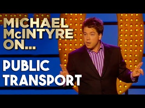 Compilation Of Michael's Best Jokes About Public Transport | Michael McIntyre