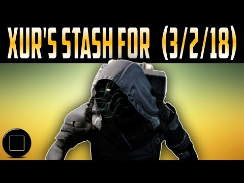 Destiny 2 - Xur's Inventory For (3/2/18)