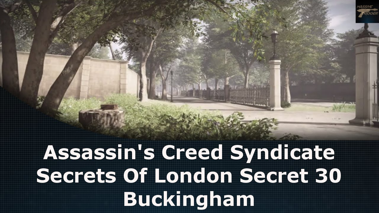 Assassin S Creed Syndicate Secrets Of London Secret 30 Buckingham