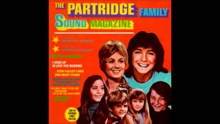 I Woke Up in Love This Morning - The Partridge Family