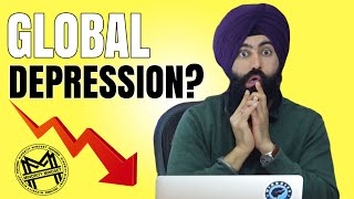 What Happens If We Enter A Global Depression?