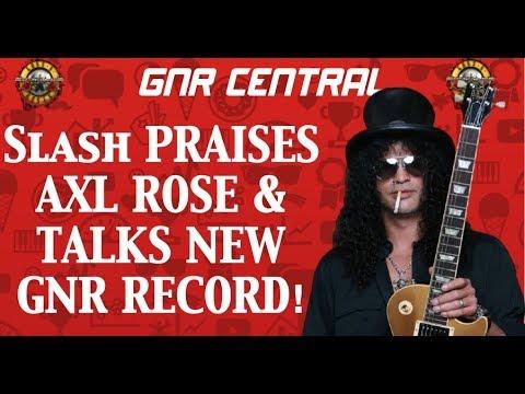Guns N' Roses News: Slash Praises Axl Rose & Talks A Possible New GNR Album!