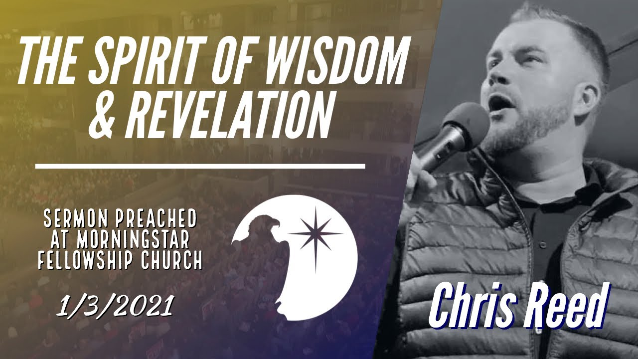 THE SPIRIT OF WISDOM & REVELATION