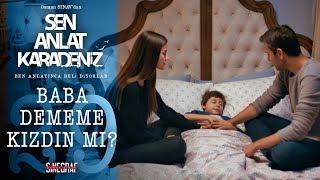 İyi geceler baba… – Sen Anlat Karadeniz 29.Bölüm