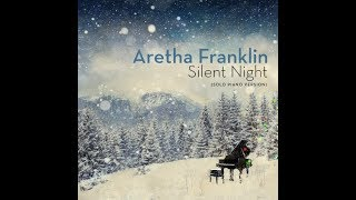 Aretha Franklin - Silent Night (Solo Piano Version) (Official Audio) thumbnail