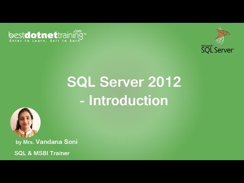 Introduction To SQL Server 2012 - SQL Server Tutorial