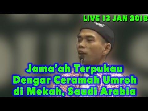 LIVE UAS HARI INI 13 JANUARI 2019 MEKAH! Ustadz Abdul Somad & Dr Musthofa Ceramah Umroh di Makkah