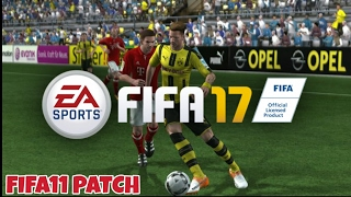 JOGANDO FIFA11 PATCH FIFA17 - PC GAMEPLAY