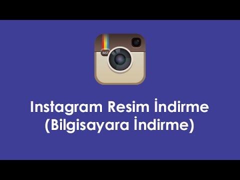 Instagram Resim İndirme (Bilgisayara İndirme)