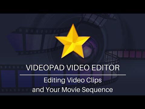 Editing Video Clips and Movie Sequences | VideoPad Video Editor Tutorial