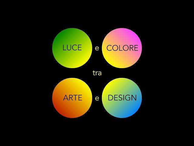 Luce e Colore tra Arte e Design | Presentazione del corso 2019