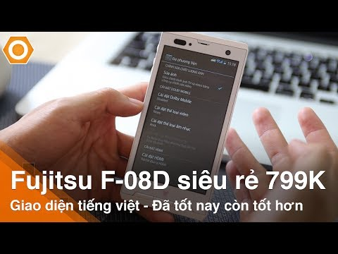 Fujitsu F-08D siêu rẻ 799K: Rom tiếng việt - Đã tốt nay còn tốt hơn