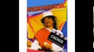 Cachos del Sr. Don Indio Manuel (Otra Racion) desde Cuenca-Ecuador parte 1
