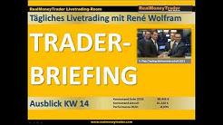 TRADING - Wochenausblick für Trader KW 14