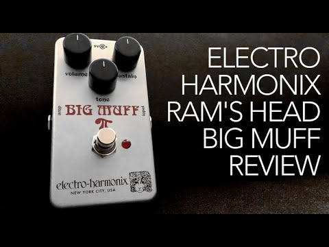 Electro Harmonix Ram's Head Big Muff review