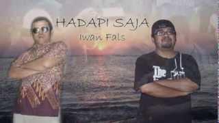 Video Hadapi saja -Iwan Fals download MP3, 3GP, MP4, WEBM, AVI, FLV Juli 2018