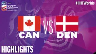 Canada vs. Denmark - Game Highlights - #IIHFWorlds 2019