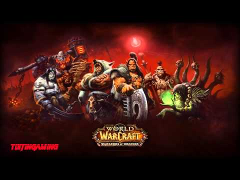 World of Warcraft: Warlords of Draenor Music: Arak H
