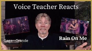 VOICE TEACHER REACTS TO - RAIN ON ME - Lady Gaga and Ariana Grande