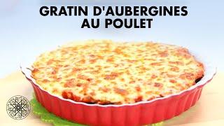 Choumicha : Gratin d'Aubergines au Poulet | شميشة : كراتان الباذنجان بالدجاج