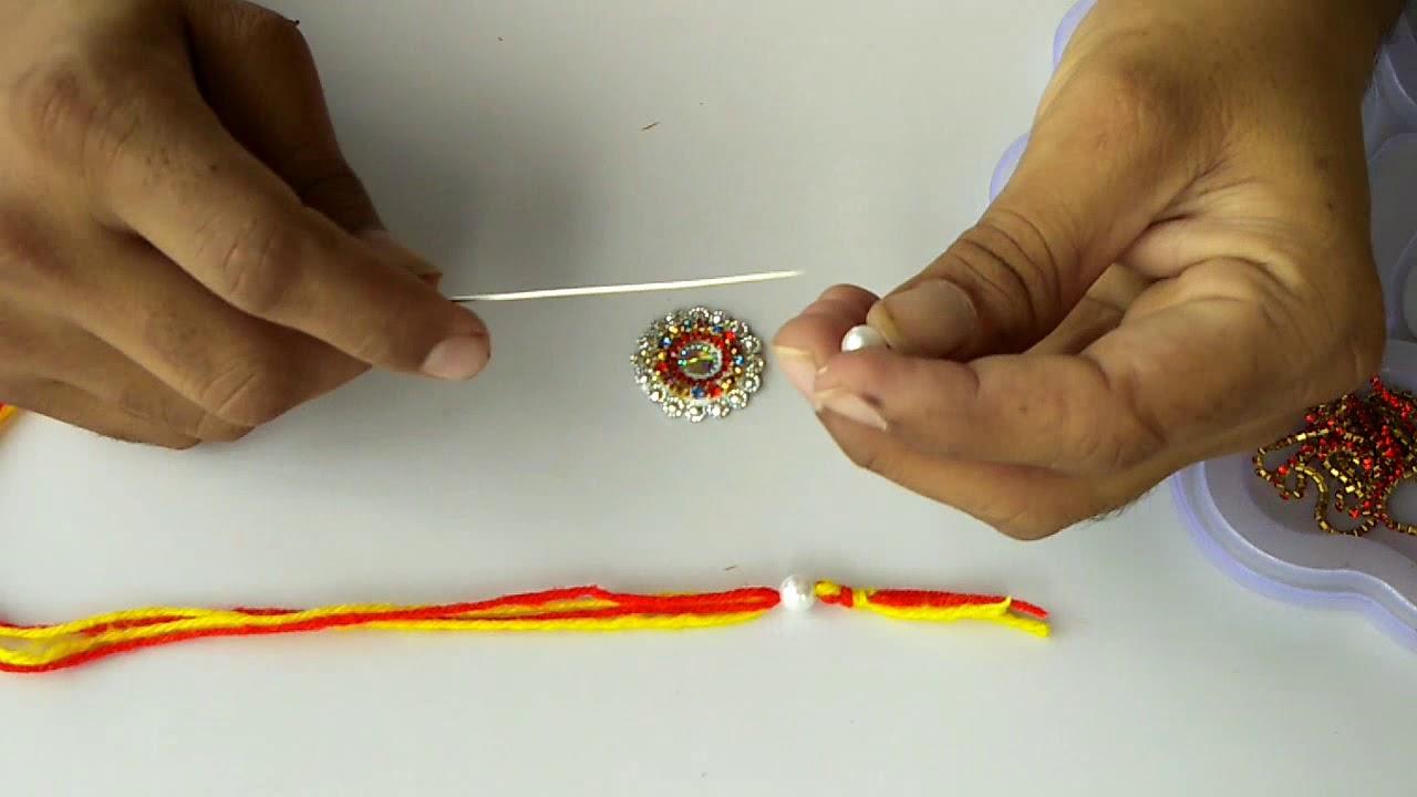 Handmade Rakhi Making Ideas Beautiful Rakhi For Raksha Bandhan