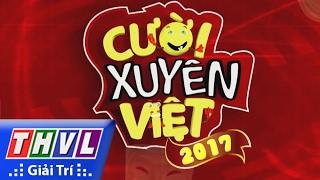 THVL | Cười xuyên Việt 2017 - Tuyển sinh
