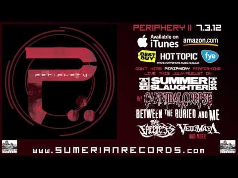 Periphery - Periphery II Full Album Stream (IN STORES NOW)