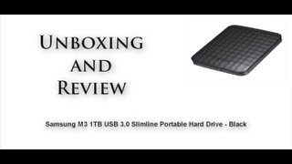 Samsung M3 1TB USB 3.0 Slimline Portable Hard Drive - Black Unboxing And Review