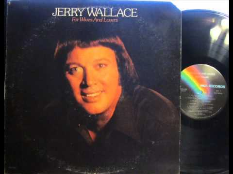 Jerry Wallace Jealousy