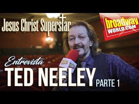 ENTREVISTA A TED NEELEY - Jesuchrist Superstar (Madrid 2018) - PARTE 1