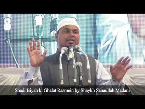 Shaadi Biyah ki Ghalat Rasmein by Shaykh Sanaullah Madani