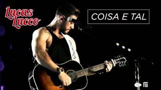 Lucas Lucco -  Coisa e tal. ( NOVO CD 2014 )