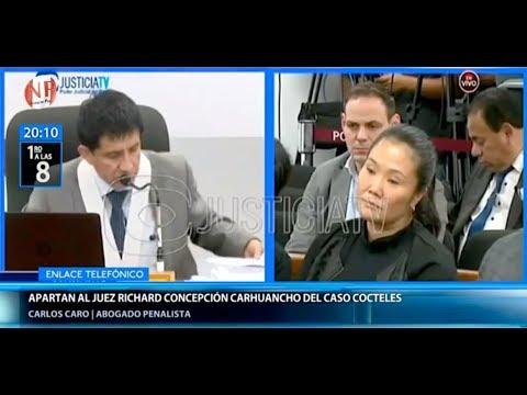 Carlos Caro en Canal N - Juez Concepción es apartado de investigación por caso Keiko Fujimori