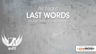 Baixar - Air Night Last Words Original Mix Grátis