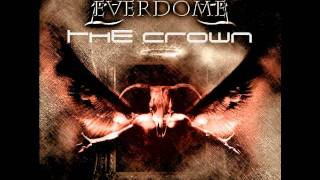 "EVERDOME ""THE CROWN"" (TALES BEYOND OBLIVION)"