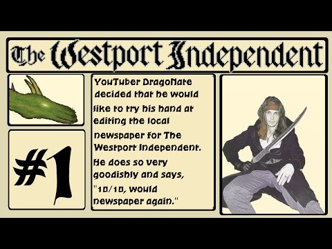 Editing the Newspaper Goodishly! - The Westport Independent - Newspaper Editor Game