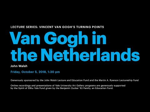 Vincent van Gogh's Turning Points: Van Gogh in the Netherlands