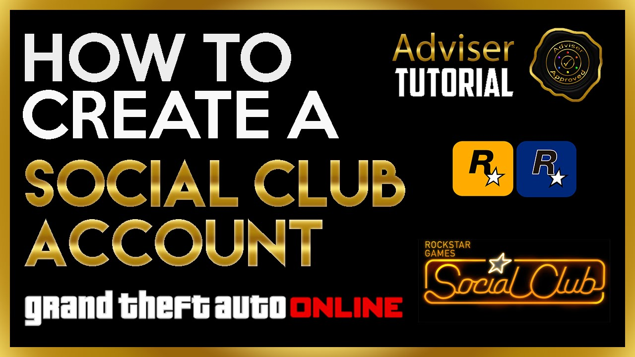 HOW TO CREATE A SOCIAL CLUB ACCOUNT + LINK ACCOUNT TO GAME - ADVISER  TUTORIAL #1