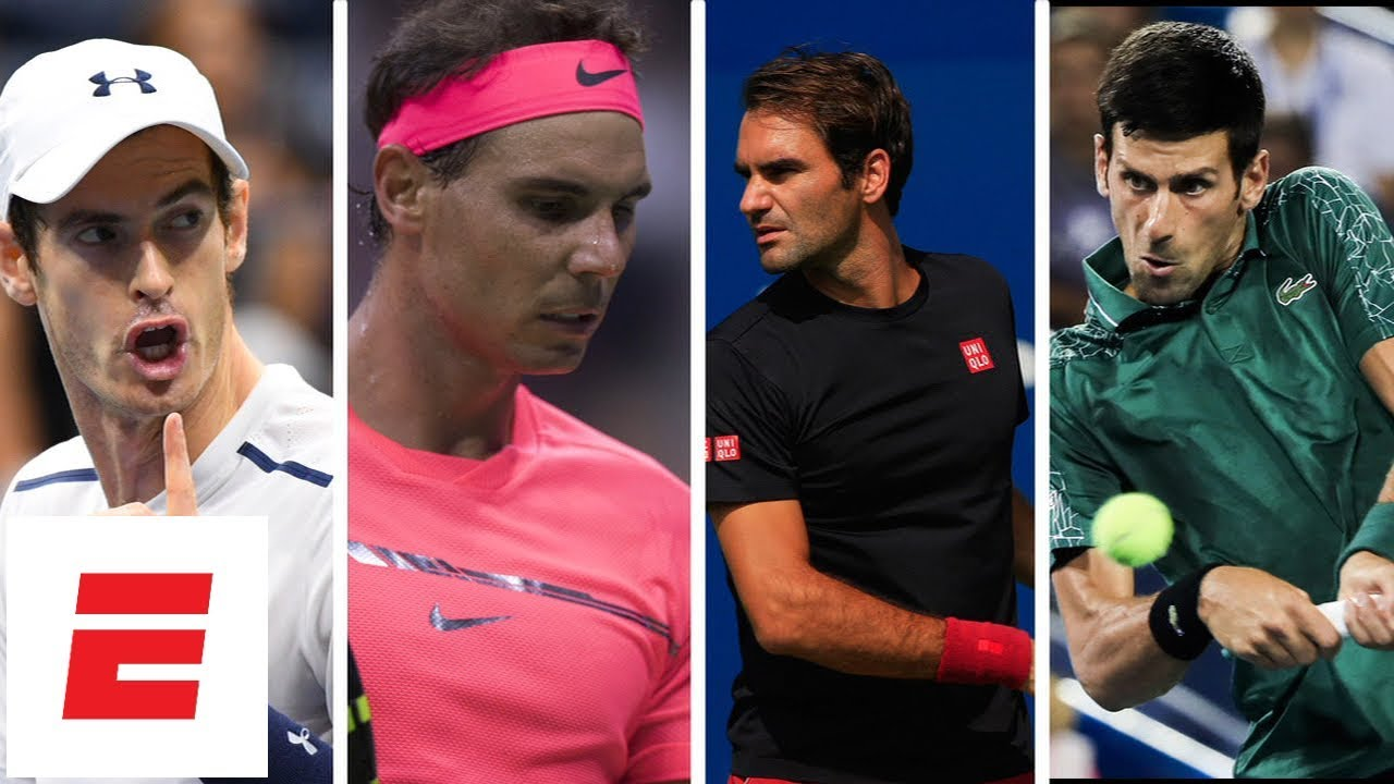 Roger Federer, Andy Murray, Novak Djokovic and Rafael Nadal all competing at 2018 US Open | ESPN