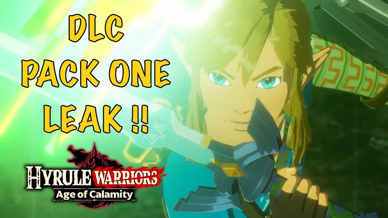 Dlc Pack 1 Datamine Leak For Hyrule Warriors Age Of Calamity Youtube