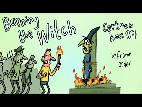 Burning The Witch | Cartoon Box 87