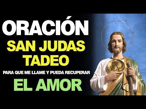 🙏 Oración a San Judas Tadeo para que ME LLAME Y PUEDA RECUPERAR EL AMOR ❤️