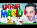 MARIO ME ESTA VOLVIENDO LOCO | Unfair Mario 2